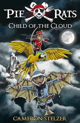 Pie Rats Child of the Cloud by Cameron Stelzer