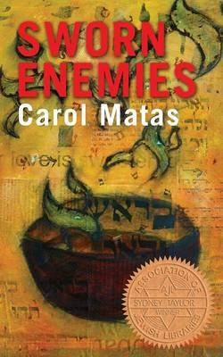 Sworn Enemies by Carol Matas