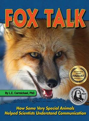 Fox Talk by L E Carmichael