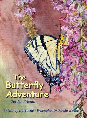 The Butterfly Adventure by Nancy (Ph.D in Social Work from the University of South Carolina) Lorraine
