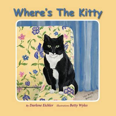 Where's the Kitty by Darlene Eichler