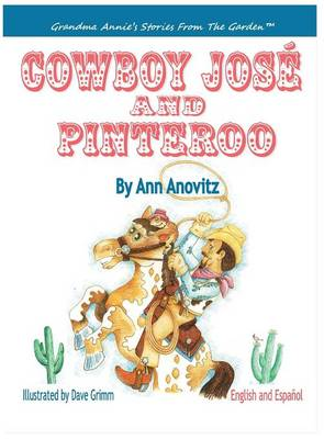 Cowboy Jose and Pinteroo by Ann Anovitz
