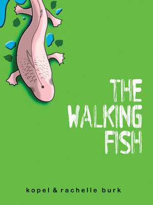 The Walking Fish by Kopel Burk, Rachelle Burk