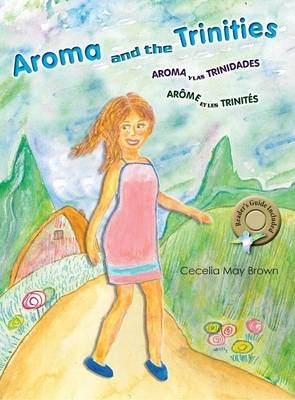 Aroma and the Trinities by Cecelia May Brown