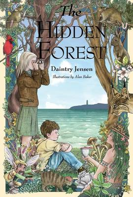 The Hidden Forest by Daintry Jensen