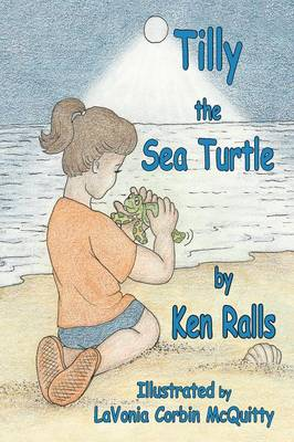 Tilly the Sea Turtle by Ken Ralls