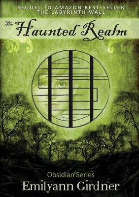 The Haunted Realm by Emilyann Girdner