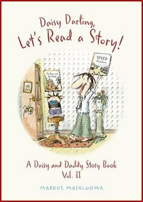 Daisy Darling Lets Read a Story by Markus Majaluoma