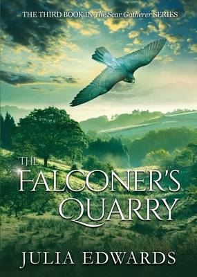 The Falconer's Quarry by Julia Edwards