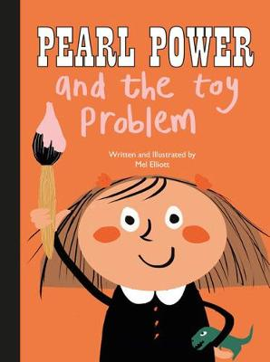 Pearl Power and the Toy Problem by Mel Simone Elliott