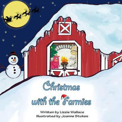 Christmas with the Farmies by Lizzie Wallace