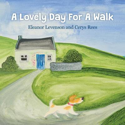 A Lovely Day for a Walk by E Levenson