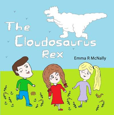The Cloudosaurus Rex by Emma R. McNally