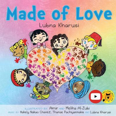 Made of Love - A Song Book by Lubna Kharusi