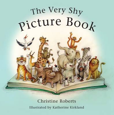 The Very Shy Picture Book by Christine Roberts