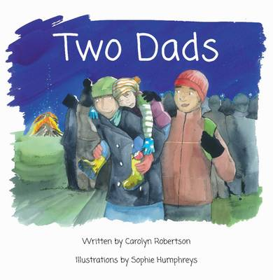 Two Dads by Carolyn Robertson