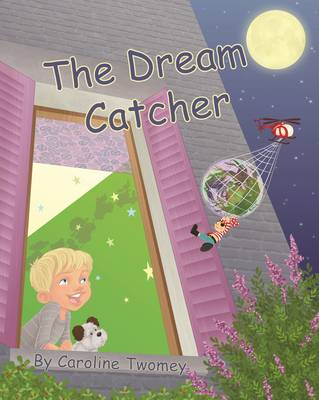 The Dream Catcher by Caroline Twomey
