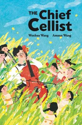 The Chief Cellist by Wenhua Wang