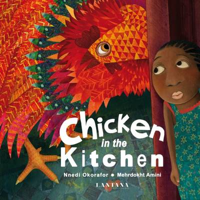 Chicken in the Kitchen by Nnedi Okorafor