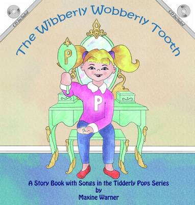 The Wibberly Wobberly Tooth by