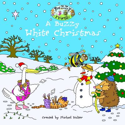 A Buzzy White Christmas by Michael Walter