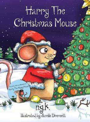 Harry the Christmas Mouse by Janelle Dimmett