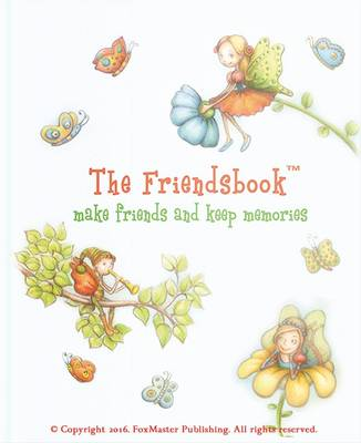The Friendsbook Fairies by FoxMaster Publishing