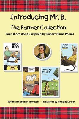 Introducing Mr. B. The Farmer Collection by Norman S Thomson