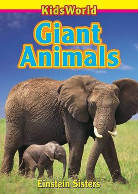 Giant Animals by Einstein Sisters