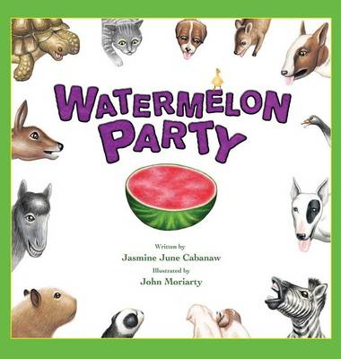 Watermelon Party by Jasmine Cabanaw