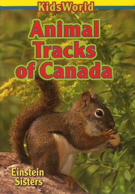 Animal Tracks of Canada by Einstein Sisters