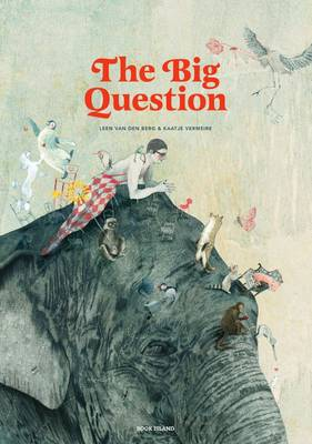 The Big Question by Leen van den Berg, Kaatje Vermeire
