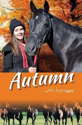 Autumn with Horses by Trudy Nicholson
