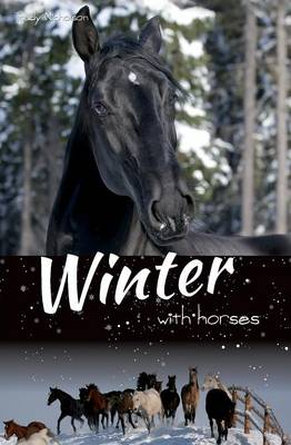 Winter with Horses by Trudy Nicholson