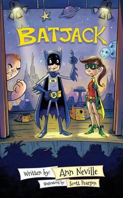 Batjack by Ann Neville