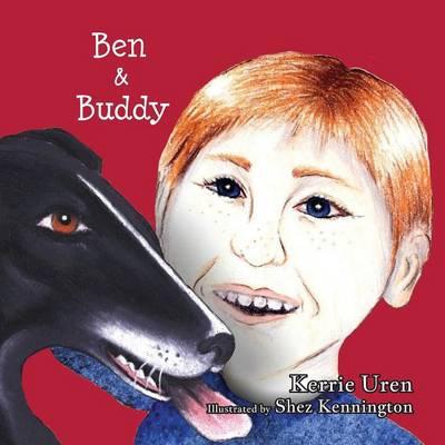 Ben and Buddy by Kerrie Uren