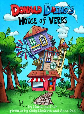 Donald Doing's House of Verbs by Marianna Shek