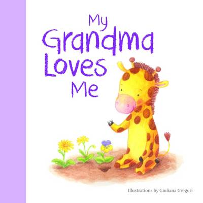 My Grandma Loves Me by