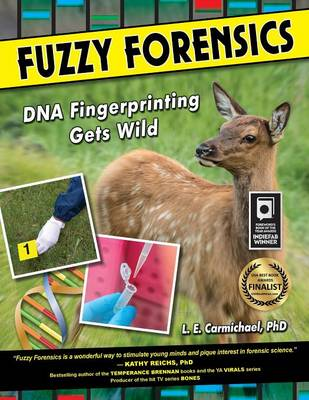 Fuzzy Forensics DNA Fingerprinting Gets Wild by L E Carmichael