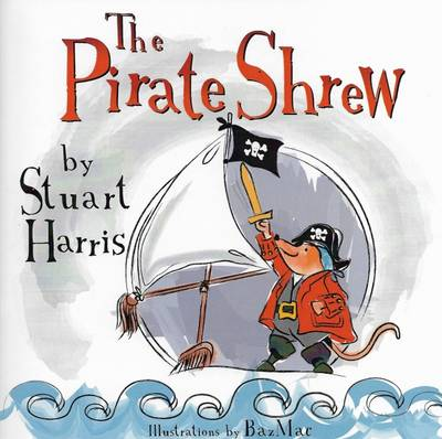 The Pirate Shrew by Stuart Harris