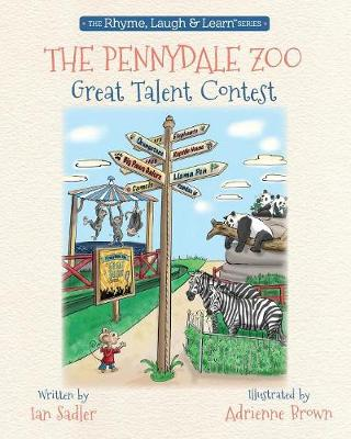 The Pennydale Zoo and the Great Talent Contest by MR Ian Sadler