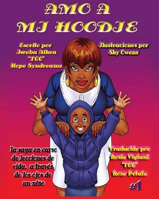 Amo a Mi Hoodie by Hope Syndreamz