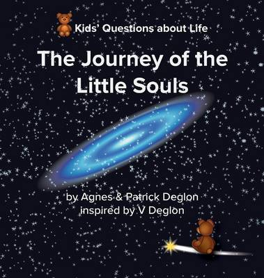 The Journey of the Little Souls by Agnes Deglon