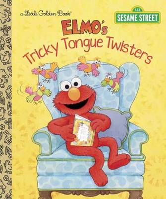 Elmo's Tricky Tongue Twisters Sesame Street by Sarah Albee, Maggie Swanson