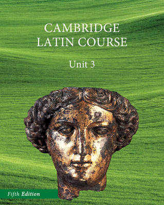 North American Cambridge Latin Course Unit 3 Student's Book by