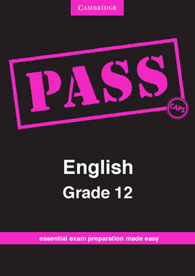 Pass English Grade 12 CAPS by Jeanne Maclay-Mayers