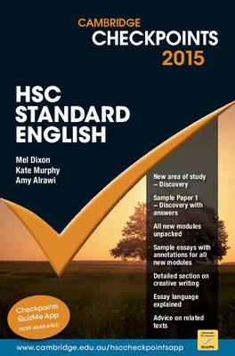 Cambridge Checkpoints HSC Standard English 2015 by Mel Dixon, Kate Murphy, Amy Alrawi