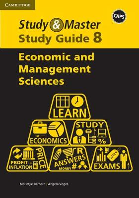Study and Master Economic and Management Sciences Grade 8 Study Guide by Marietjie Barbard, Angela Voges