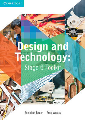 Design and Technology Stage 6 Toolkit by Arna Christine Wesley, Romalina Rocca