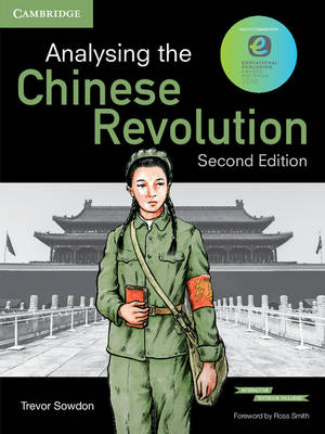 Analysing the Chinese Revolution Pack (Textbook and Interactive Textbook) by Trevor Sowdon